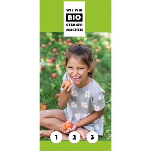 Infoflyer: Wie wir Bio stärker machen